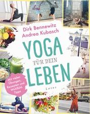 Yoga für dein Leben - Mit vielen Übungen, Rezepten und Wohlfühltipps