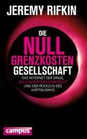 Jeremy Rifkin: Die Null-Grenzkosten-Gesellschaft ★★★
