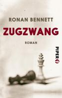 Ronan Bennett: Zugzwang ★★★★