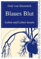Graf von Sinzenich: Blaues Blut