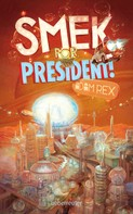 Adam Rex: Smek for President ★★★★