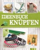 Maren Engel: Ideenbuch Knüpfen ★★★★