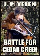J. P. Yelen: Battle for Cedar Creek