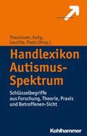 Georg Theunissen: Handlexikon Autismus-Spektrum