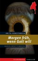 Anita Konstandin: Morgen früh, wenn Gott will