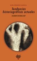 Elena Hernández Sandoica: Tendencias historiográficas actuales