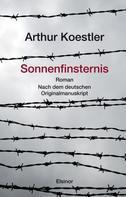 Arthur Koestler: Sonnenfinsternis ★★★★★