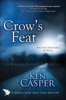Ken Casper: Crow's Feat