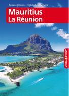 Martina Miethig: Mauritius und La Réunion - VISTA POINT Reiseführer Reisen A bis Z ★★★