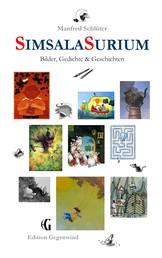 Simsala Surium - Bilder, Gedichte & Geschichten