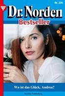 Patricia Vandenberg: Dr. Norden Bestseller 294 – Arztroman ★★