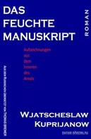 Wjatscheslaw Kuprijanow: Das feuchte Manuskript