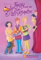 Sonja Kientsch: Fanny und die Muffinbande - Band 1 ★★★★