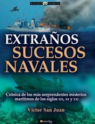 Víctor San Juan: Extraños sucesos navales