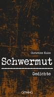 Christine Kuhn: Schwermut