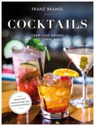 Franz Brandl: Cocktails ★★★