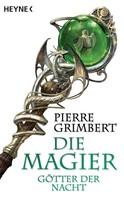 Pierre Grimbert: Götter der Nacht ★★★★