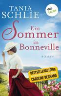 Tania Schlie: Ein Sommer in Bonneville ★★★★