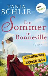 Ein Sommer in Bonneville - Roman