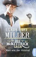 Linda Lael Miller: Die McKettrick-Saga - Weit wie der Himmel ★★★★
