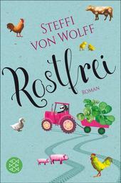 Rostfrei - Roman