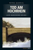 Petra Gabriel: Tod am Hochrhein ★★★★