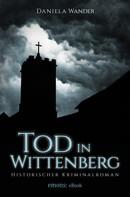 Daniela Wander: Tod in Wittenberg ★★★