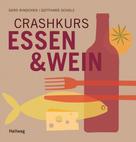 Gerd Rindchen: Crashkurs Essen & Wein