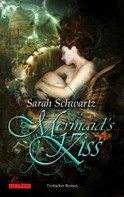Sarah Schwartz: Mermaid's Kiss ★★★