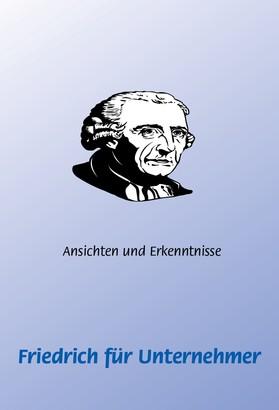 Friedrich (der Große) für Unternehmer