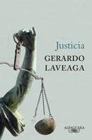 Gerardo Laveaga: Justicia