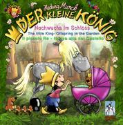 Der kleine König - Nachwuchs im Schloss - The little King - Offspring in the Garden, Il piccolo Re - Nuova vita nel Castello
