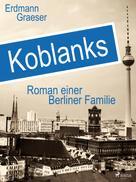 Erdmann Graeser: Koblanks ★★★
