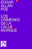 Edgar Allan Poe: Los Crímenes de la Calle Morgue
