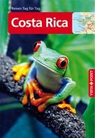 Ortrun Egelkraut: Costa Rica - VISTA POINT Reiseführer Reisen Tag für Tag ★★★