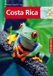 Costa Rica - VISTA POINT Reiseführer Reisen Tag für Tag