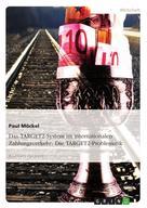 Paul Möckel: Das TARGET2-System im internationalen Zahlungsverkehr: Die TARGET2-Problematik