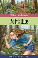 Debby Waldman: Addy's Race
