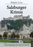 Lenz Brigitte: Salzburger Krimis ★★★