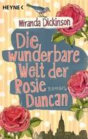 Miranda Dickinson: Die wunderbare Welt der Rosie Duncan ★★★★