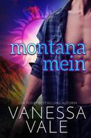Vanessa Vale: Montana Mein