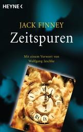 Zeitspuren - Mit einem Vorwort von Wolfgang Jeschke - Meisterwerke der Science Fiction