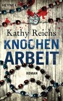 Kathy Reichs: Knochenarbeit ★★★★