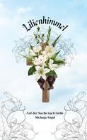 Michaya Angel: Lilienhimmel -1-