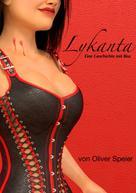 Oliver Speier: Lykanta ★★★★