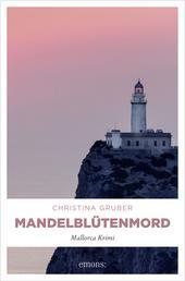 Mandelblütenmord - Mallorca Krimi