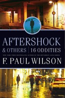 F. Paul Wilson: Aftershock & Others