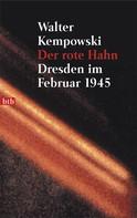 Walter Kempowski: Der rote Hahn ★★★★★