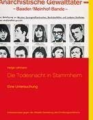 Helge Lehmann: Die Todesnacht in Stammheim