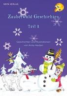 Anita Heiden: Zauberwald Geschichten Teil 1